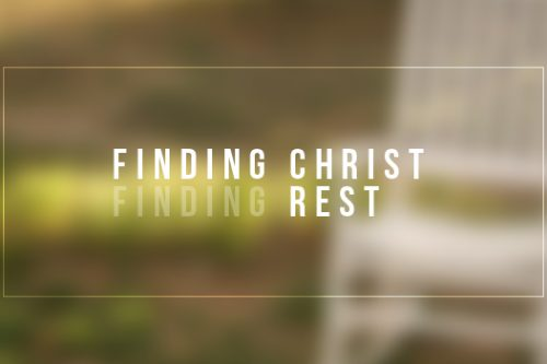 True Rest Comes Through Christ